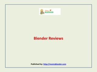 Blender Reviews