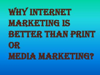 Benefits of Print or Media Marketing Over Internet Marketing