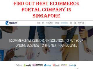 Find out best ecommerce Portal company in singapore