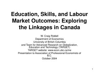 Education, Skills, and Labour Market Outcomes: Exploring the Linkages in Canada