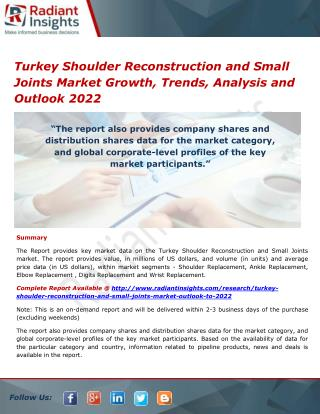 Turkey Shoulder Reconstruction and Small Joints Market Share, Opportunities and Outlook 2022