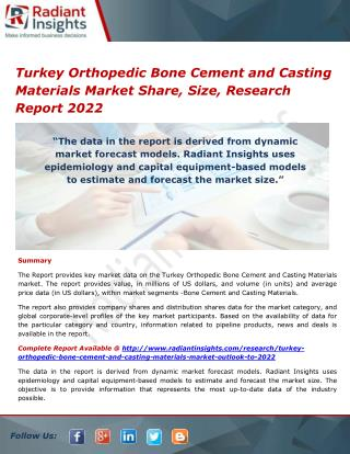Turkey Orthopedic Bone Cement and Casting Materials Market Share, Strategies and Forecasts 2022