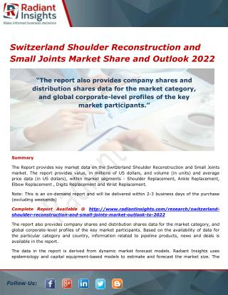 Switzerland Shoulder Reconstruction and Small Joints Market Trends, Analysis and Forecasts 2022