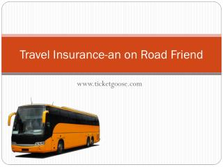 Travel Insurance-an Other On Road Friend