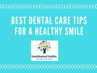 Best Dental Care Brampton-Tips For a Healthy Smile