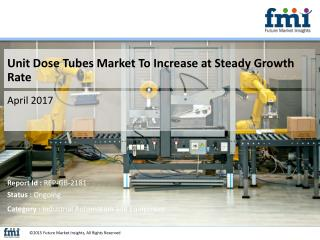 Market Forecast Report on Unit Dose Tubes 2016-2026