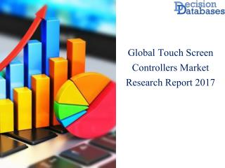 Global Touch Screen Controllers Market Research Report 2017-2022