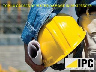 Top 10 Causes of Water Damage in Residences