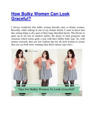 How Bulky Women Can Look Graceful?