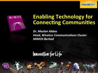 Enabling Technology for Connecting Communities
