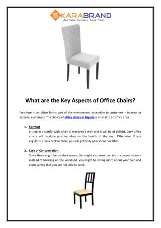 What are the Key Aspects of Office Chairs?