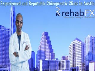 Experienced and Reputable Chiropractic Clinic in Austin