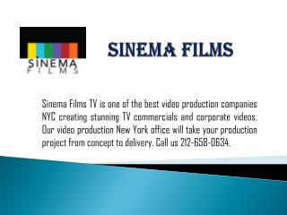 Sinema Films Video Production Companies in New York