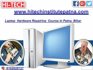 Laptop  Hardware Repairing  Course in Patna, Bihar