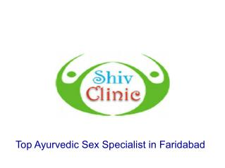 Top Ayurvedic Sex Specialist in Faridabad