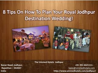 8 Tips On How To Plan Your Royal Jodhpur Destination Wedding!