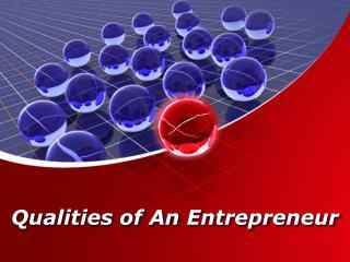 Qualities of An Entrepreneur   Carl Kruse