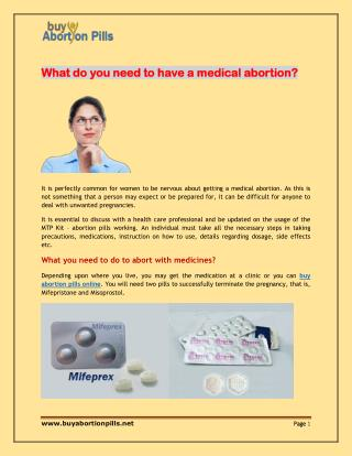 What do you need to have a medical abortion?