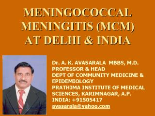 MENINGOCOCCAL  MENINGITIS (MCM) AT DELHI & INDIA