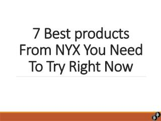 Best Products From NYX Cosmetics that You Need to Try