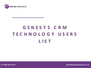 Genesys CRM Technology Users List