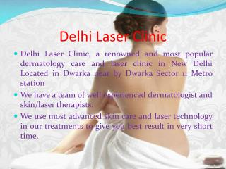 Best Dermatology and laser treatment in Delhi at Delhi Laser Clinic