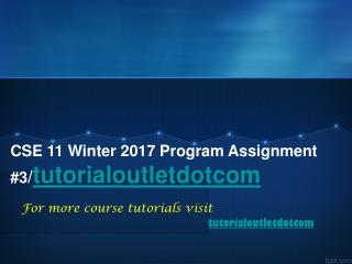 CSE 11 Winter 2017 Program Assignment #3/tutorialoutletdotcom