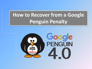 How to Recover from a Google Penguin Penalty