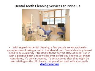 Dental Teeth Cleaning Services at Irvine Ca
