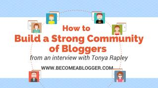 How to Build a Strong Community of Bloggers