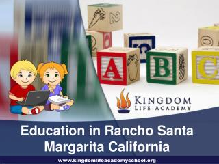 Education in Rancho Santa Margarita California