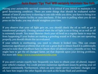 Auto Repair Tips That Will certainly Maintain You Safe