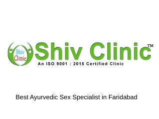Best Ayurvedic Sex Specialist in Faridabad