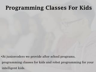 Programming Classes For Kids - juniorcoders.ca