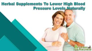 Herbal Supplements To Lower High Blood Pressure Levels Naturally