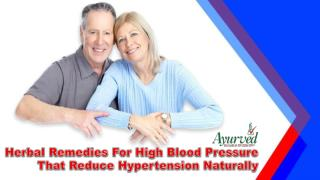 Herbal Remedies For High Blood Pressure That Reduce Hypertension Naturally