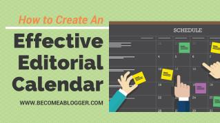 How to Create an Effective Editorial Calendar