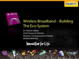 Wireless Broadband - Building the Eco-System
