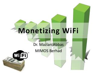 Monetizing WiFi