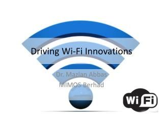 Driving WiFi Innovations