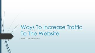 Ways To Increase Traffic To The Website
