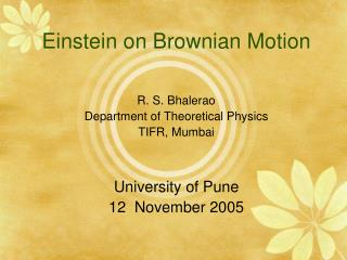 Einstein on Brownian Motion