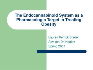 The Endocannabinoid System as a Pharmacologic Target in Treating Obesity