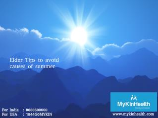 Summer health tips to protect your elders health @ MyKinHealth