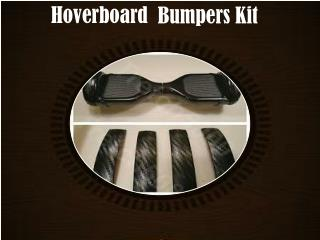 Hoverboard Bumpers Kit