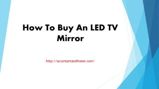 How To Buy An LED TV Mirror