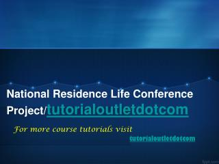 National Residence Life Conference Project/tutorialoutletdotcom