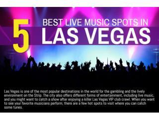 5 BEST LIVE MUSIC SPOTS IN LAS VEGAS