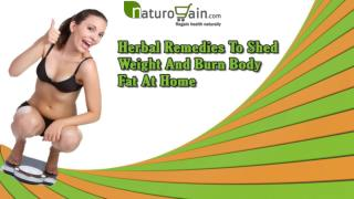 Herbal Remedies To Shed Weight And Burn Body Fat At Home