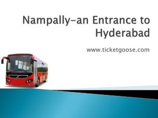 Nampally -an Entrance to Hyderabad